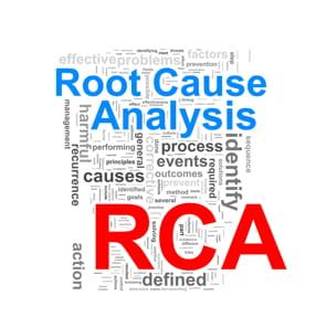 Root Cause Analysis